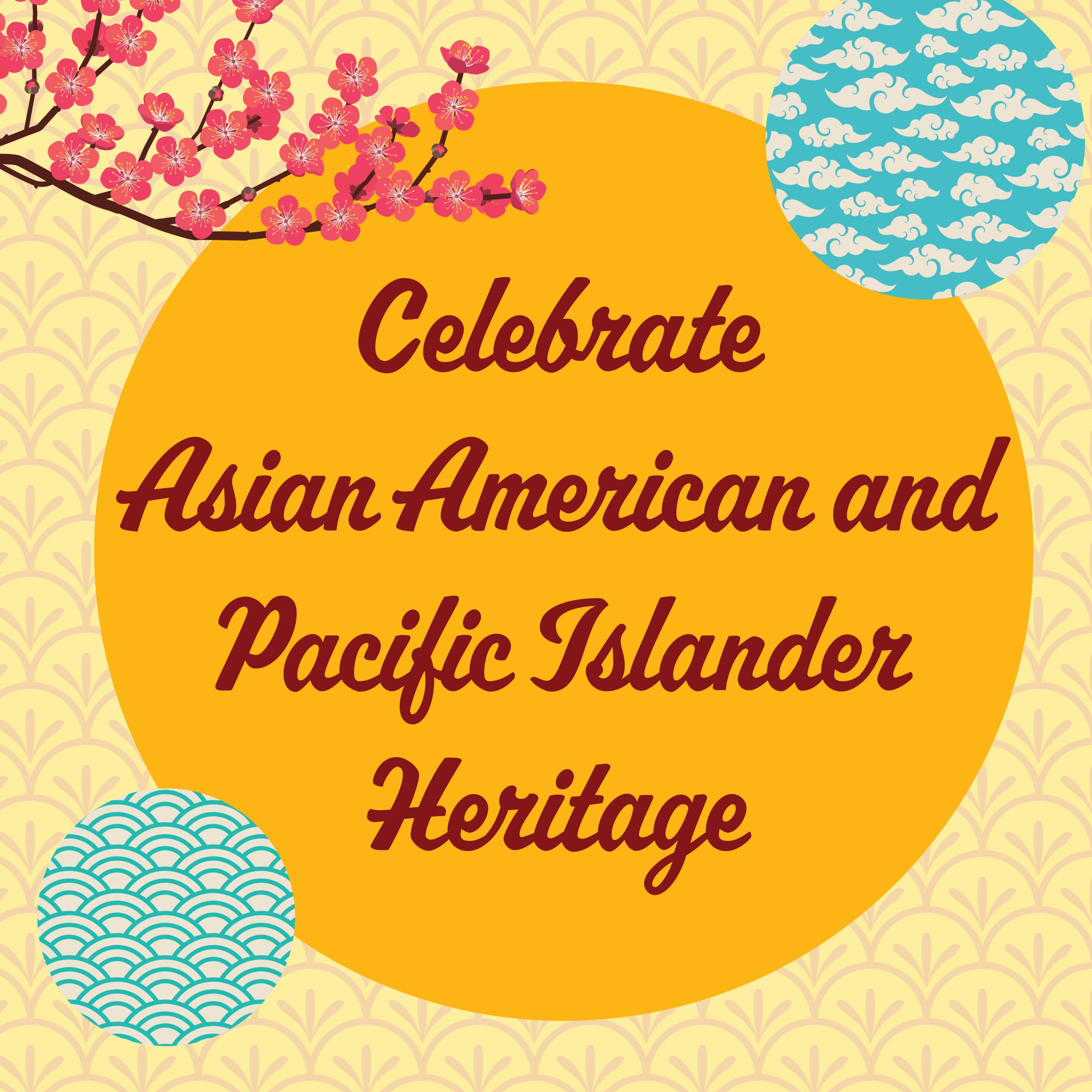 Celebrate AAPI Heritage Month